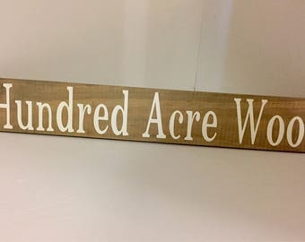 Hundred Acre Wood, Winnie the Pooh, Tigger, Rustic Wood Sign, Wooden Sign, Wall Decor, Baby Room, Kids Decor, Nursery Sign, Kids Room