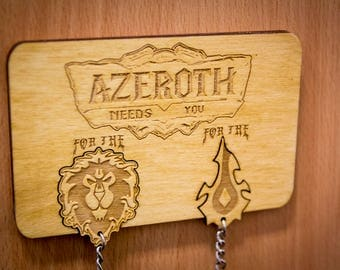 "World of Warcraft Inspired ""Azeroth Needs You"" Lasercut & engraved keyring and wall mount"