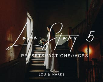 Love Story 5 for Lightroom & Photoshop Actions, Presets, ACRs for Bright Portrait and Modern Moody Wedding Edits in Lightroom Photoshop