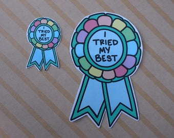 I Tried My Best - Award - Ribbon - Sticker