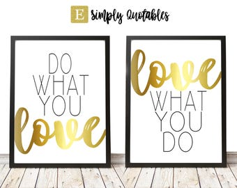 Do What You Love, Love What You Do Printable, Printable Pair of Print, 8x10, Great Gifts, Digital Home Decor, Home Printable Wall Art
