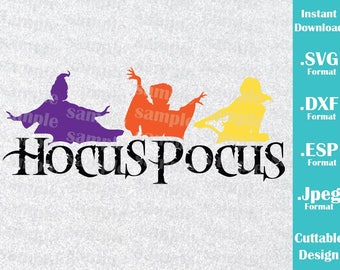 INSTANT DOWNLOAD SVG Disney Inspired Hocus Pocus Sanderson Sisters Halloween Cutting Machines Svg Esp Dxf and Jpeg Format Cricut Silhouette