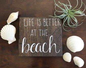 Beach sign, mini wooden beach sign, Life is better at the beach, ocean, coastal decor, ocean lover, beach gift, beach house present, beach