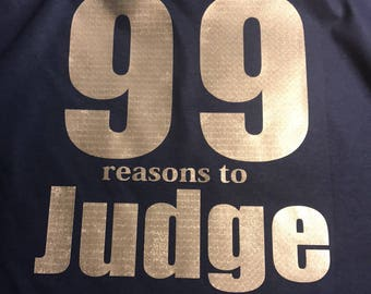99 Reasons to Judge