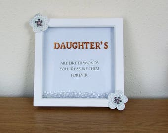 Wooden Framed Picture Verse - Daughter's Are Like Diamonds - white wood with 'diamonds' - Unique gift/present/wall hanging/decorative