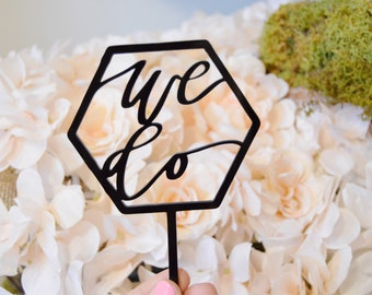 We Do Acrylic Cake Topper | Hand Lettered | Calligraphy | Wedding Cake | Cake Topper | Wedding Decor | Acrylic