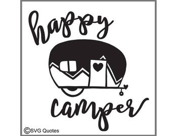 SVG Cutting File Happy Camper DXF EPS For Cricut Explore, Silhouette & More.Instant Download. Personal and Commercial Use. Vinyl Stickers