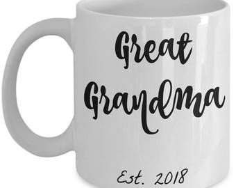 Great Grandma Gifts - Best Great Grandma Est. 2018 Coffee Mug - She Just Got Promoted to Great Grandma! 11 oz Cup - Grandparents Reveal Gift