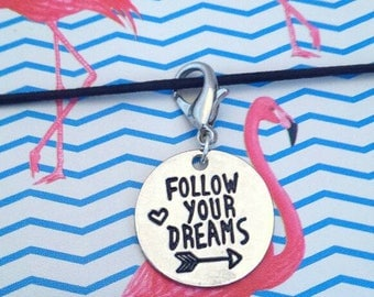 Follow Your Dreams Planner Charm// Motivational Keychain// Stitch Marker