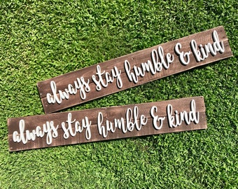 """Handcrafted Wood Pallet Sign """"always stay humble & kind"""""""