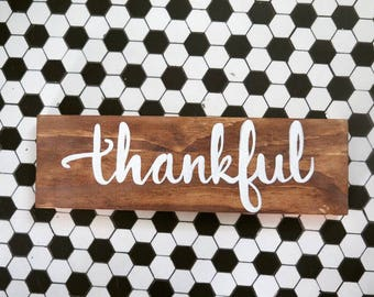 Thankful Sign- Rustic Thankful Sign, Wooden Sign- Fall Decor- Rustic Fall Decor-Thanksgiving Decor- Farmhouse Decor- Rustic Home Decor