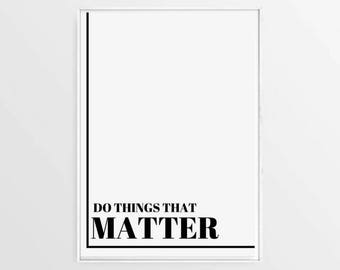 Do Things, Inspirational Prints, Digital Prints, Printable Art, Black and White, Wall Poster, Quote Prints, Gift Ideas, Christmas Gift