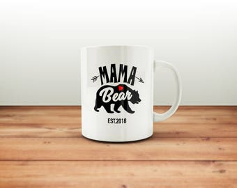 Mama Bear Mug / Mothers Day Gift / Mothers Day / Gift for Mom / Gift for Wife / Gift for Her / Mother Mug / Mother's Day / Mamma Bear Mug