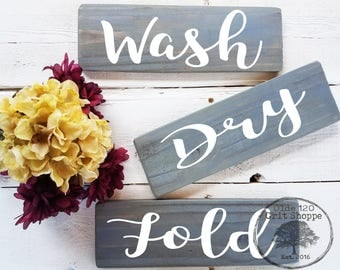 WASH DRY FOLD | Rustic Laundry room signs | Laundry room Decor | Laundry room wood signs | Set of 3 signs | Farmhouse laundry room | Rustic