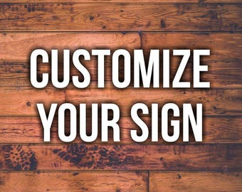 Customize your sign