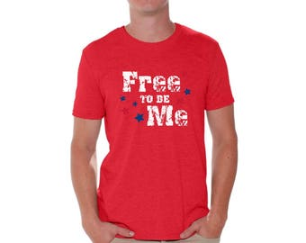 Free To Be Me Shirt T shirt Tops Patriotic 4th of July USA Flag National Colors American