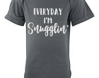 Everyday I'm Snugglin' Infant Bodysuit Tee, Take Home Outfit, Going Home Baby Outfit, Baby Shower Gift, Funny Infant Tees,