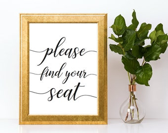 Please Find Your Seat Sign Downloadable PDF Wedding Printable Engagement Party