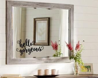 Hello Gorgeous Decal Bathroom Mirror Decal