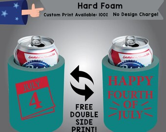 July 4 Happy Fourth of July Hard Foam Can Cooler Double Side Print (HF-FourthofJuly01)