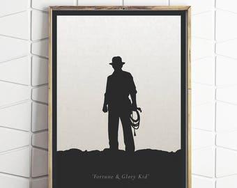 Indiana Jones print - Simple clean design. Quote - 'Fortune & Glory Kid'. Movie art