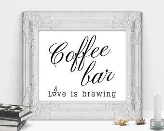 Coffee Bar Sign, Printable Wedding Sign, Wedding Signs, Wedding Printable, Coffee Signs For Kitchen, Kitchen Wall Art, Coffee Bar Decor, JPG