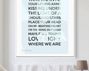 Ed Sheeran Inspired - Thinking Out Loud Wedding Song Lyrics Print