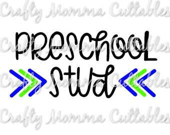 Preschool Stud SVG file // Preschool SVG // First Day of School Cut File // Silhouette File // Cutting File // Little Sis SVG file