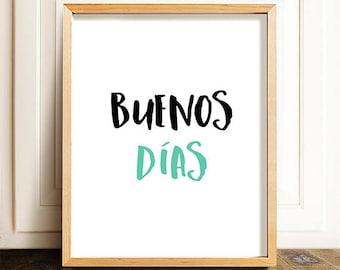 Buenos días -  Spanish Quote Art, Spanish Quote Prints, Welcome Printable, Welcome Print, Quote Poster, Spanish Decor, mi casa print,welcome
