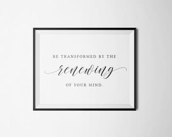 Romans 12:2 - Renewing Your Mind - Digital Download - Instant Download - Printable Wall Art - Print at Home Design - Bible Verse Print