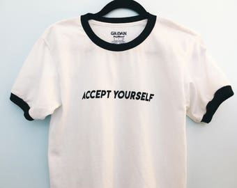 accept yourself ringer tee