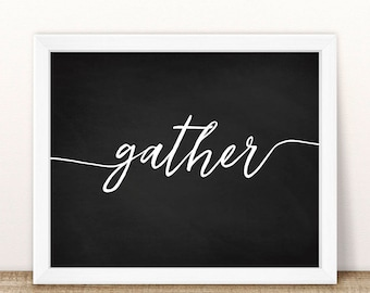 "PRINTABLE Gather Wall Print, Thanksgiving Wall Print, Chalkboard Gather, Autumn Printable, Fall Printable, Thanksgiving Decoration, 8x10"""