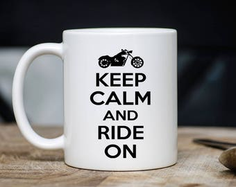 Motorcyclist Mug -  Keep Calm And Ride On Coffee & Tea Mug - Best Motorcycle Lovers, Bikers Teacup Gift - 11oz Ceramic Bike Enthusiast Cup