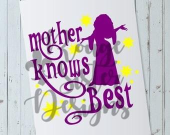 Mother Knows Best Tangled SVG PNG Digital File