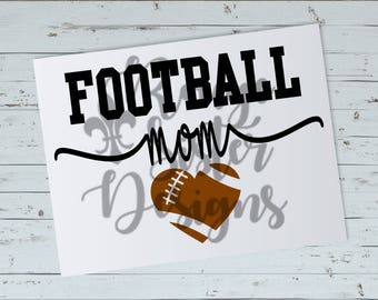 Football Mom - Football Heart SVG PNG Digital Files
