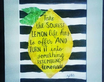 Original watercolor painting, signed, lemon, wall art, decor, quote, this is us, matted, 11x14 kitchen art, print