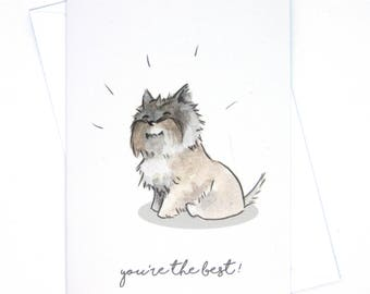 Cairn Terrier greeting card / Terrier birthday card / Dog gift / funny dog card / You're the best / Terrier birthday wishes  / Dog gift
