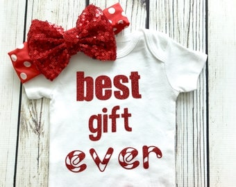Best Gift Ever Baby Girl Christmas Outfit
