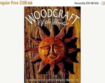 Summer Sale Woodcraft of the World A Book of Creative Wood Projects 1995