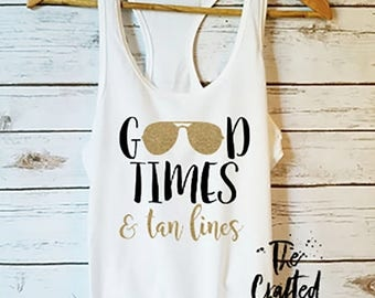 Tan lines etsy good times and tan lines tank bachelorette party shirt summer tank beach tank fandeluxe Ebook collections