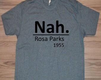 Nah Rosa Parks Men's Crew Neck T-Shirt