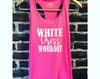 Bride Shirt / Bride Workout Shirt/ Bride Tank Top, Bride To Be Shirt/White Dress Workout