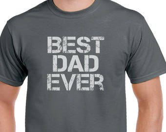 Dad Shirt Best Dad Ever T-shirt Christmas Gifts, Mens T Shirt Fathers Day Gift for Dad, Funny t shirts for Dad New Dad Husband gift.