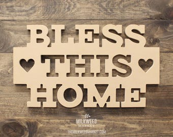 Bless This Home Cutout Sign, Unfinished