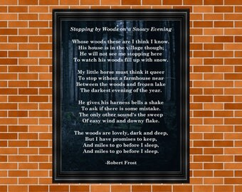 Robert Frost Poem, Stopping by Woods on a Snowy Evening, Printable Poem, The Woods are Lovely, Dark and Deep, Robert Frost, Death Proof