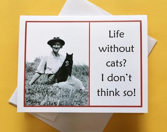 Cat Lover Card, Cat Greeting Card, Funny Cat Card, Cat Card, Cat Birthday Card, Cat Card for Friend, Card for Cat Lover, CP5