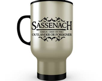 Stainless Steel Travel Mug/ Outlander Travel Mug/ Sassenach Travel Mug/ Clan Fraser Mug/ Outlander Gifts/ Outlander Fan Mug/ Sassenach Gifts