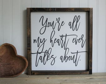 you are all my heart ever talks about