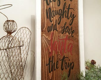 Lets be Naughty Sign / Christmas Decor / Christmas Sign / Farmhouse Style