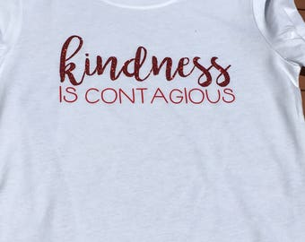 Kindness is contagious ||positive tee || saying || be kind || custom shirt